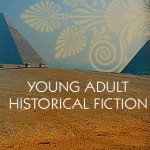 Young Adult Historical Fiction by Vicky Alvear Shecter