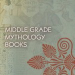 Middle Grade Mythology Books by Vicky Alvear Shecter
