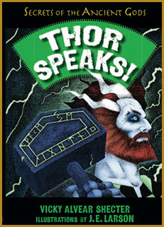 Thor Speaks by author Vicky Alvear Shecter