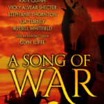 New Book Cover for A SONG OF WAR!